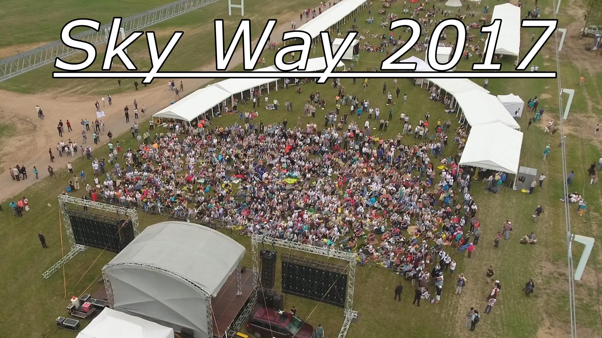 Sky Way összefoglaló 2017